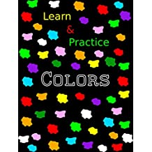 Learn & Practice Colors (English Edition)
