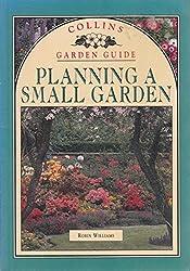 Planning a Small Garden (Collins Garden Guides)