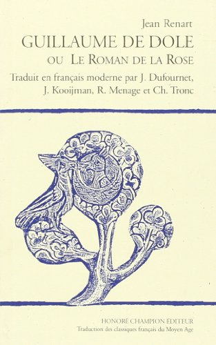 Guillaume de Dôle ou le roman de la rose