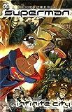 Superman: Infinite City by Mike Kennedy (24-Nov-2006) Paperback