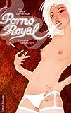 Porno Royal. Erotische Geschichten -