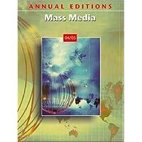 Annual Editions Mass Media 04/05 - Gorham Annual