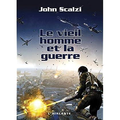 Le Vieil Homme et la Guerre: John Perry, T1 (La Dentelle du Cygne)