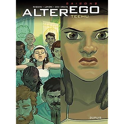 Alter Ego – Saison 2 – Teehu (Alter Ego - Saison 2 t. 1)