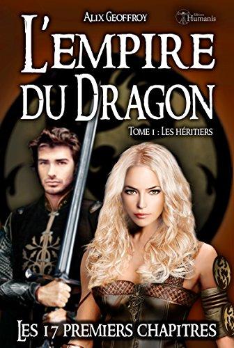 Couverture du livre L'Empire du Dragon - Tome 1 - Les 17 premiers chapitres (Emergence)