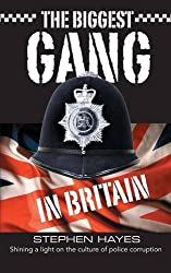 The Biggest Gang in Britain - The Trilogy by Stephen Hayes (2014-12-19)