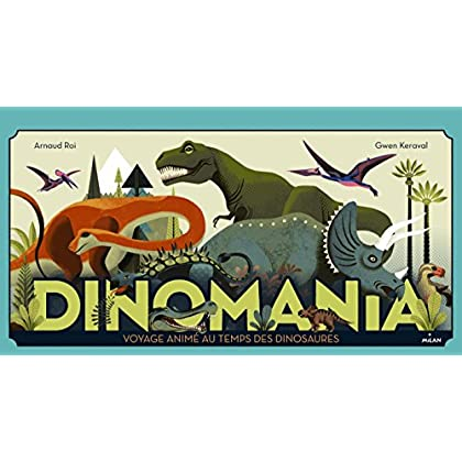 Dinomania: Voyage animé au temps des dinosaures