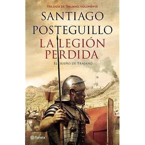 3. La Legion Perdida Trilogia De Trajano