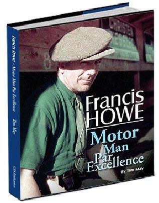Francis Howe - Motor Man Par Excellence