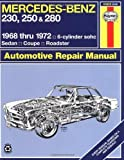Mercedes Benz 230, 250 & 280 (1968 thru 1972) by J. H. Haynes (1988-09-01)
