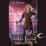 Magic Lost, Trouble Found: Raine Benares, Book 1