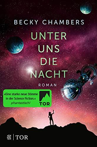 Unter uns die Nacht: Roman (Wayfarer)