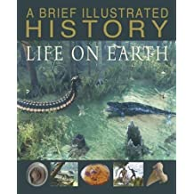 A Brief Illustrated History of Life on Earth (Fact Finders: A Brief Illustrated History)