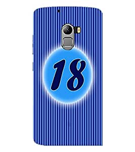 PrintDhaba Numerology Number 18 D-2574 Back Case Cover for LENOVO VIBE K4 NOTE (Multi-Coloured)