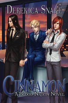 Cinnamon: A Blood Nation Novel (Volume 3) (English Edition) par [Snake, Derekica]