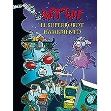 Bat pat 16. el superrobot hambriento