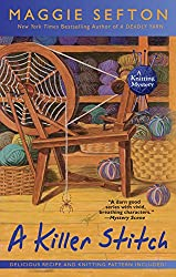 A Killer Stitch (Knitting Mysteries, No. 4) (A Knitting Mystery)