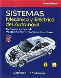 Automotriz Best Deals - Sistema Mecánico y Eléctrico del Automóvil. Tecnología automotriz: mantenimiento y reparación de vehículos