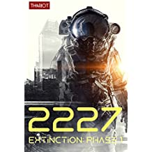 2227 Extinction: Phase 1