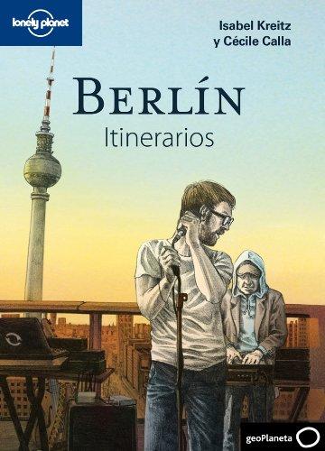 Berlín. Itinerarios (Itinerarios (geoplaneta))