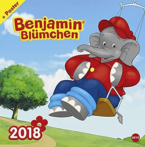 Benjamin Blümchen - Broschurkalender - Kalender 2018 - Heye-Verlag - Wandkalender - 29,5 cm x 30 cm (offen 29,5 cm x 60 cm)