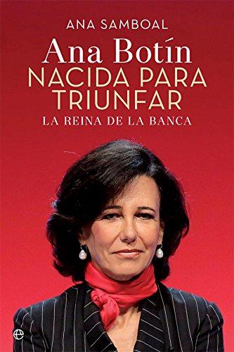 Ana Patricia Botín. Nacida para triunfar