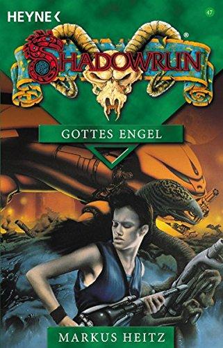 Gottes Engel: Roman (Heyne Science Fiction und Fantasy (06))