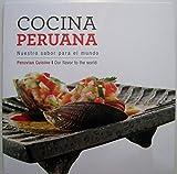 Cocina Peruana: nuestro sabor para el mundo