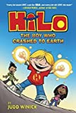 By Judd Winick ( Author ) [ Hilo Book 1: The Boy Who Crashed to Earth Hilo By Sep-2015 Library Binding
