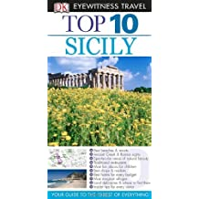 Top 10 Sicily (EYEWITNESS TOP 10 TRAVEL GUIDE) by Elaine Trigiani (2013-06-03)