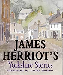 James Herriot's Yorkshire Stories by James Herriot (1997-10-13)