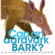 Can an Aardvark Bark? (English Edition)