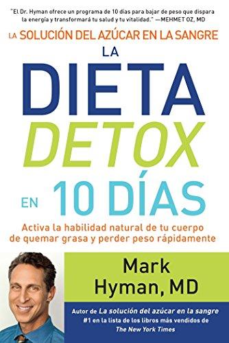 La Solución del Azúcar En La Sangre. La Dieta Detox En 10 Dias