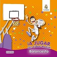 ¡A jugar con el Real Madrid! BALONCESTO. Libro de espuma (Real Madrid / Libros de espuma)