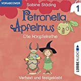 Petronella Apfelmus-Verhext und Festgeklebt-di