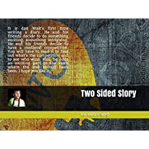 Two Sided Story