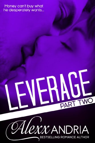 Leverage 2: Part Two (Billionaire romance)