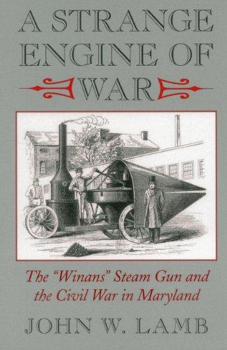 A Strange Engine of War: The