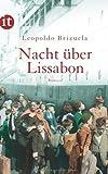 'Nacht über Lissabon: Roman (insel taschenbuch)' von Leopoldo Brizuela