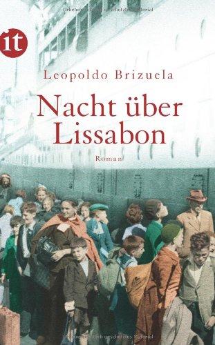 Buchseite und Rezensionen zu 'Nacht über Lissabon: Roman (insel taschenbuch)' von Leopoldo Brizuela