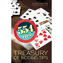 A Treasury of Bidding Tips: 554 Tips to Improve Your Partner's Game (English Edition)