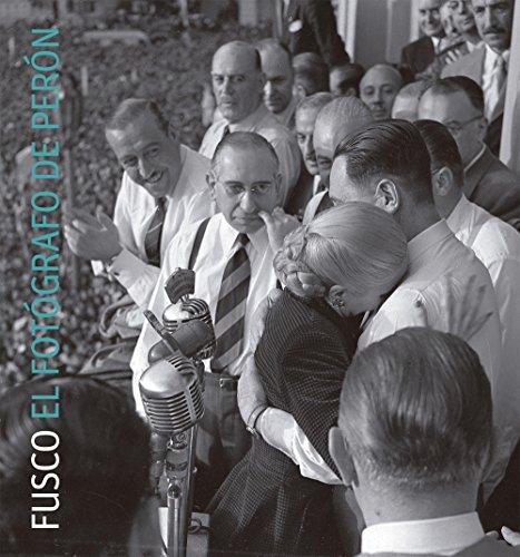 Descargar Libro Fusco. El fotógrafo de Perón de Matías Alejandro Mendez
