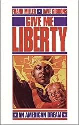 Give Me Liberty (Martha Washington Series) by Frank Miller (1994-12-01)