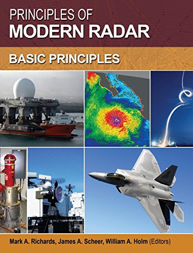 Principles of Modern Radar: Basic principles (Electromagnetics and Radar) Radar