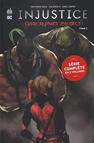 Injustice - Ground zero, Tome 2 :