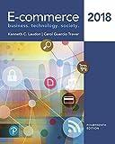 E-commerce 2018: Business, Technology, Society