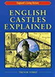 English Castles Explained (England's Living History)