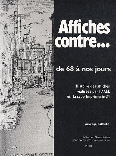 Affiches contre.de 68 à nos jours par Collectif