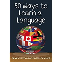 50 Ways to Learn a Language (English Edition)