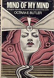 Mind of my mind by Octavia E Butler (1977-12-23)